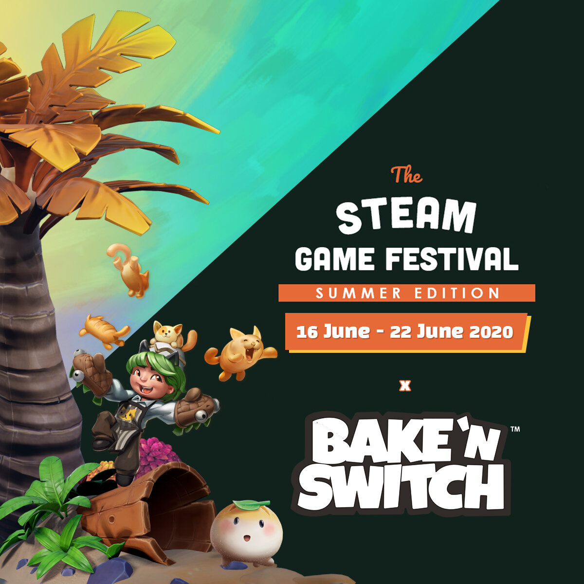 Steam Game Festival x Bake 'n Switch