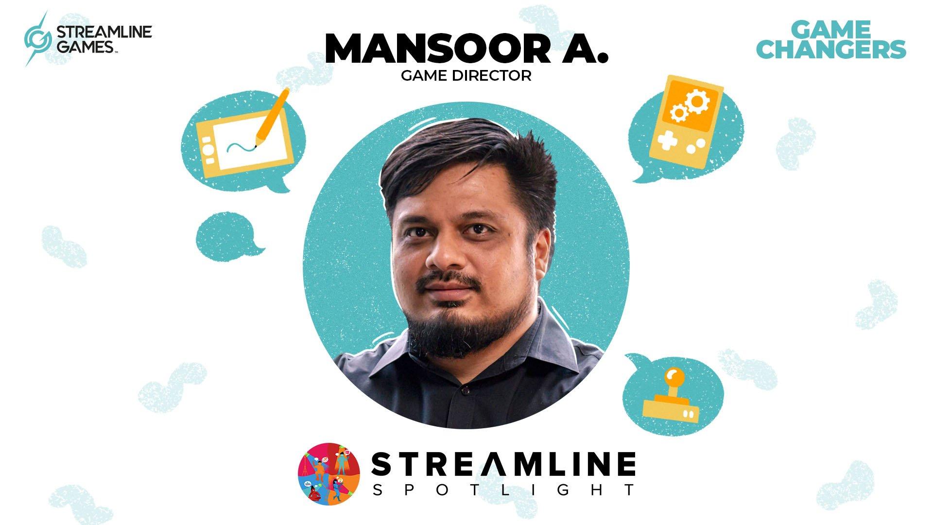 Streamline Spotlight Streamline Games Mansoor Anwar